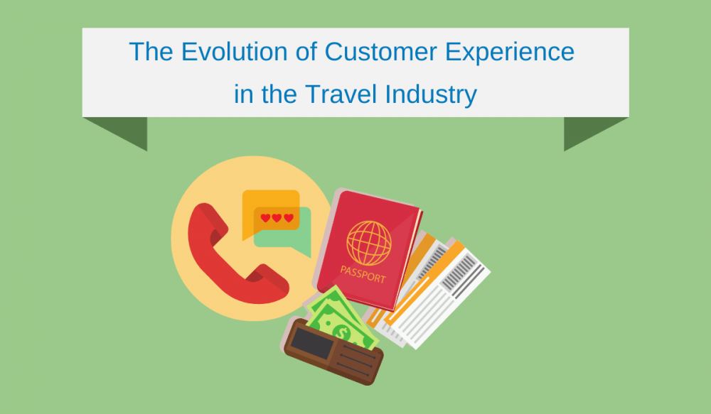 The Evolution of Customer Experience in the Travel Industry