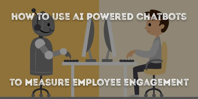 Chatbots for Employee Engagement