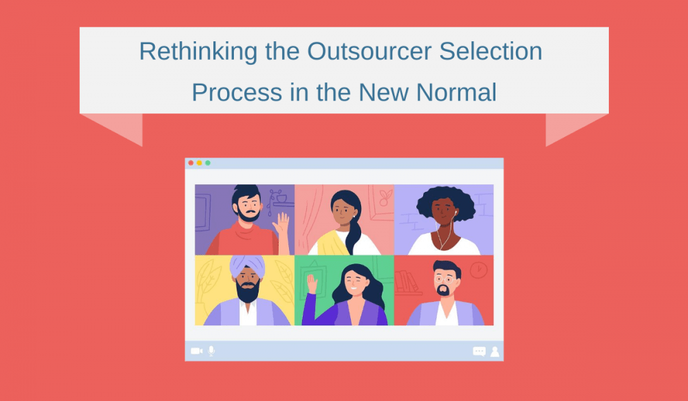 Rethinking the Outsourcer Selection Process in the New Normal
