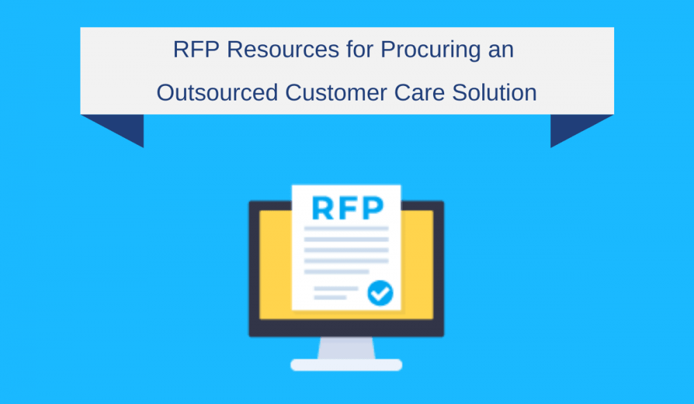 RFP Resources for Procuring an Outsourced Customer Care Solution
