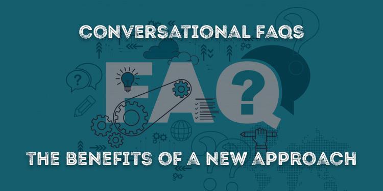 Conversational FAQs