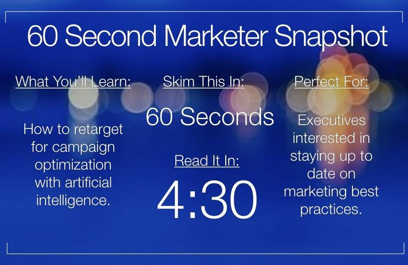 60 second marketer snapshot