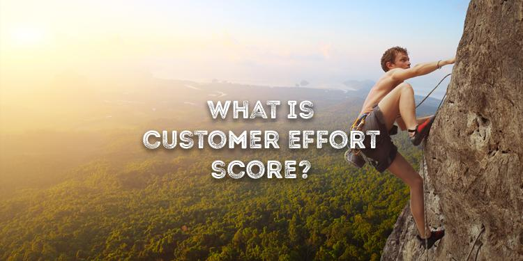 What Is Customer Effort Score?