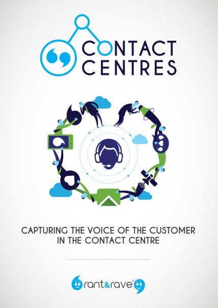Rant Rave Capturing VOC in Contact Centre